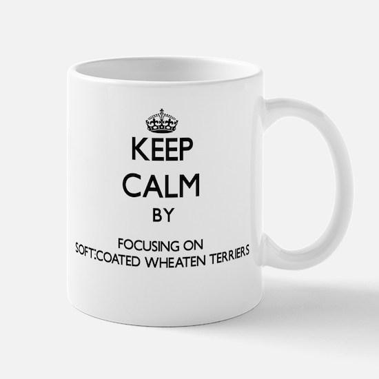 Keep calm by focusing on Soft-Coated Wheaten Mugs
