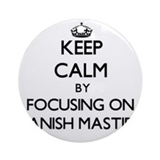 Keep calm by focusing on Spanish Ornament (Round)