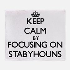 Keep calm by focusing on Stabyhouns Throw Blanket
