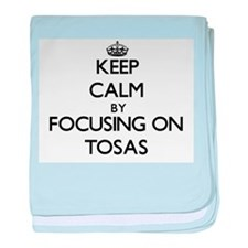 Keep calm by focusing on Tosas baby blanket
