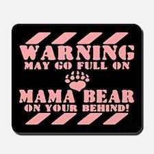 Go Mama Bear Mousepad