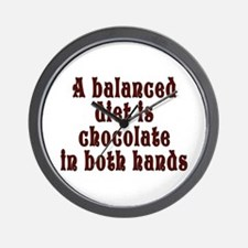 Balanced diet...chocolate - Wall Clock