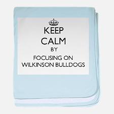 Keep calm by focusing on Wilkinson Bu baby blanket