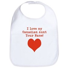 I Love My Canadian Aunt Bib