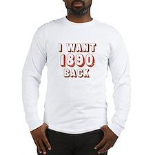 1890 Census Long Sleeve T-Shirt