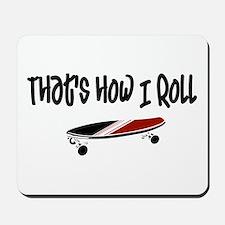 Skateboard Roll Mousepad