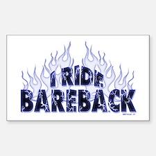 I ride Bareback Rectangle Decal