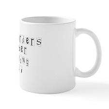 Restraining Orders.. Coffee Mug