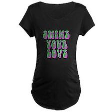 Shine Your Love T-Shirt