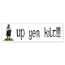 Up yer kilt! Bumper Bumper Stickers