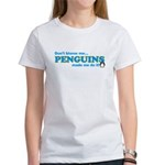 Blame Penguins Women's T-Shirt