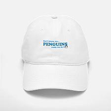 Blame Penguins Baseball Baseball Cap