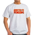Addicted to Penguins Light T-Shirt