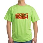 Addicted to Penguins Green T-Shirt