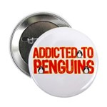 Addicted to Penguins Button