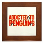 Addicted to Penguins Framed Tile
