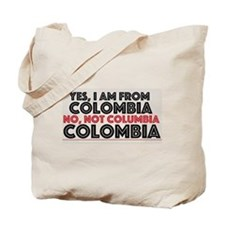 Yes, I am from Colombia Tote Bag