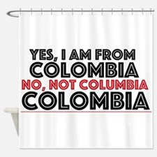 Yes, I Am From Colombia Shower Curtain