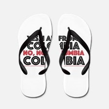 Yes, I Am From Colombia Flip Flops
