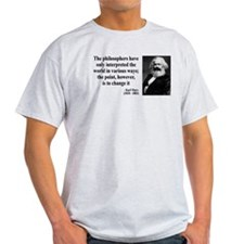 Karl Marx Quote 5 T-Shirt