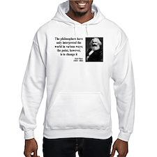 Karl Marx Quote 5 Hoodie