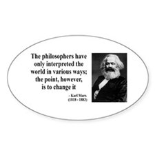 Karl Marx Quote 5 Oval Decal