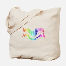 Without Music Life would be flat Humor Quote Tote