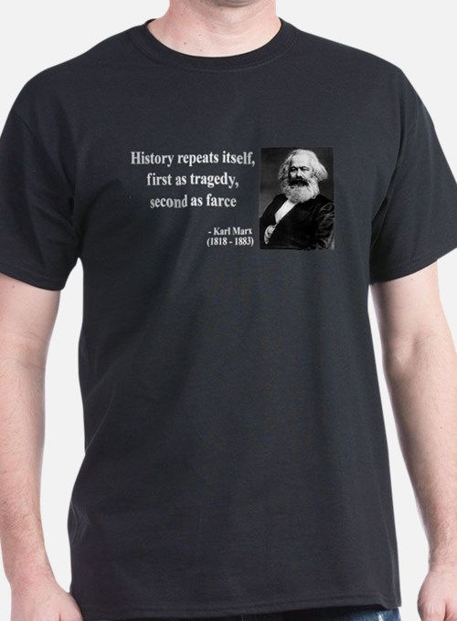 Karl Marx Quote 6 T-Shirt