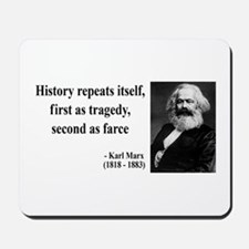 Karl Marx Quote 6 Mousepad