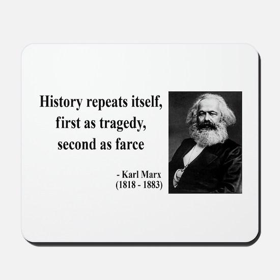 Karl Marx Quote 6 Mousepad