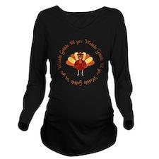 Gobble 'til you Wobb Long Sleeve Maternity T-Shirt