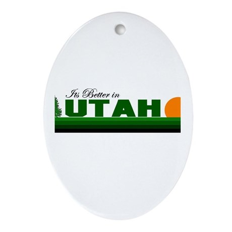 Its Better in Utah Oval Ornament