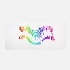 Without Music Life Would Be Flat Humor Beach Towel