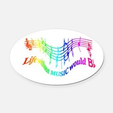 Without Music Life would be flat Humor Quote Oval