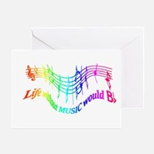 Without Music Life Would Be Flat Greeting Cards