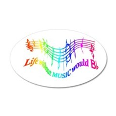 Without Music Life Would Be Wall Decal