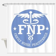 Family Nurse Practitioner Shower Curtain