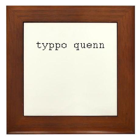 typpo quenn - Typo Queen Framed Tile