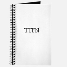 TTFN - Ta Ta for now Journal