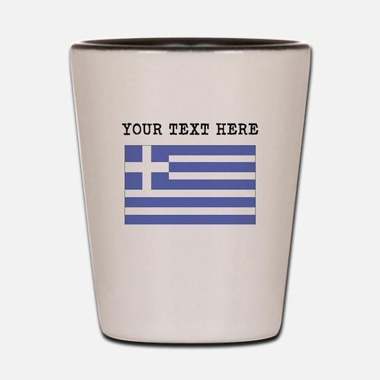 Custom Greece Flag Shot Glass