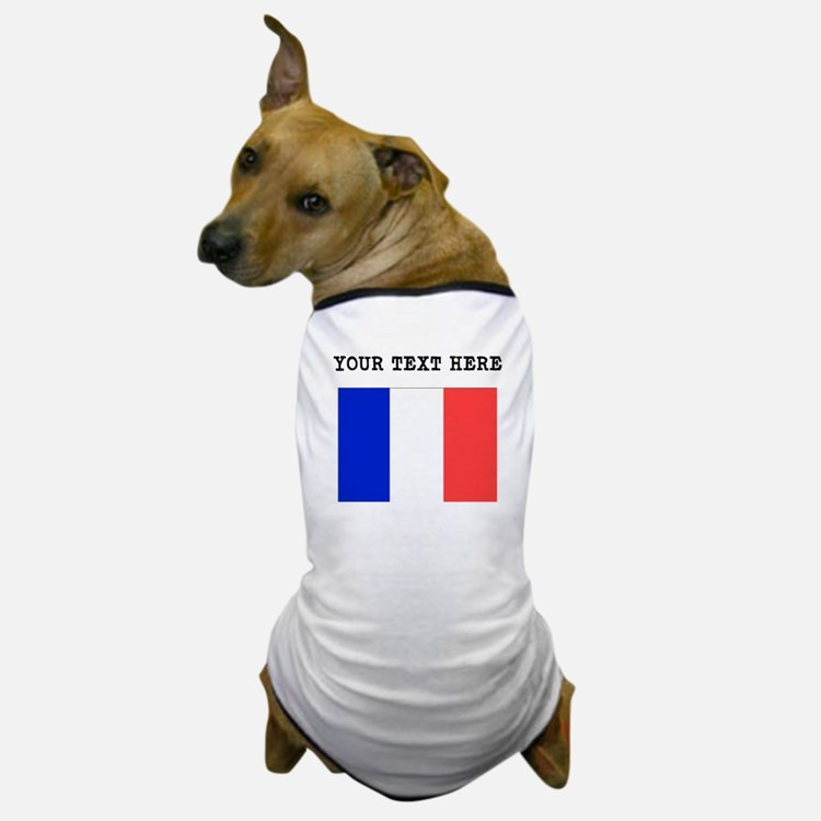 Custom France Flag Dog T-Shirt