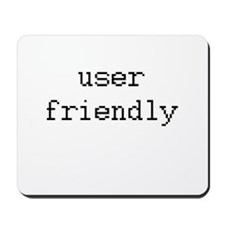 User friendly Mousepad