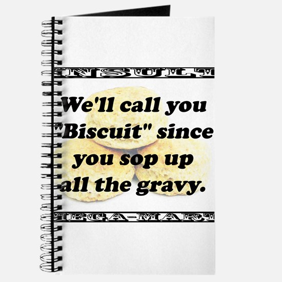 Well Call You Biscuit Journal