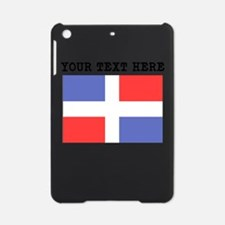 Custom Dominican Republic Flag iPad Mini Case