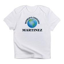 World's Coolest Martinez Infant T-Shirt