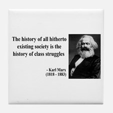 Karl Marx Quote 9 Tile Coaster