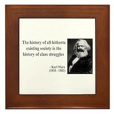 Karl Marx Quote 9 Framed Tile