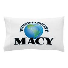 World's Coolest Macy Pillow Case