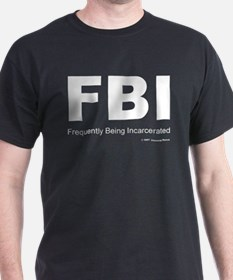 "FBI ""Frequently Being Incarcerated"" Dark Tee"