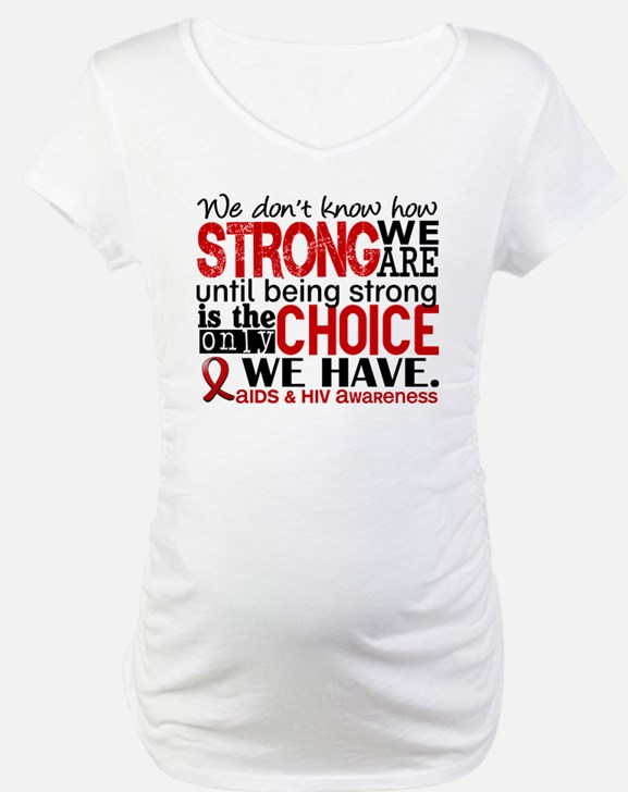 AIDS How Strong We Are Shirt